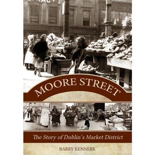 History of Moore Street